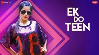 Ek Do Teen Nikhita Gandhi Video HD Download New Video HD