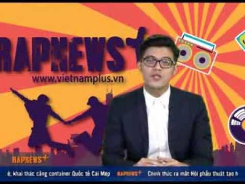 Bản tin thời sự Rap News số 4 - VietnamPlus [OFFICIAL]
