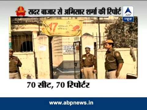 ABP News 70 seats, 70 reporters from Sadar Bazar, Delhi