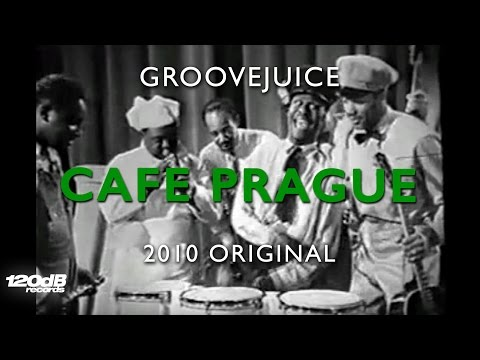 Miniatura del vídeo Groovejuice | Cafe Prague