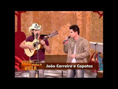 Boiada Cuiabana - João Carreiro e Capataz - Viola minha Viola 11/09/2011