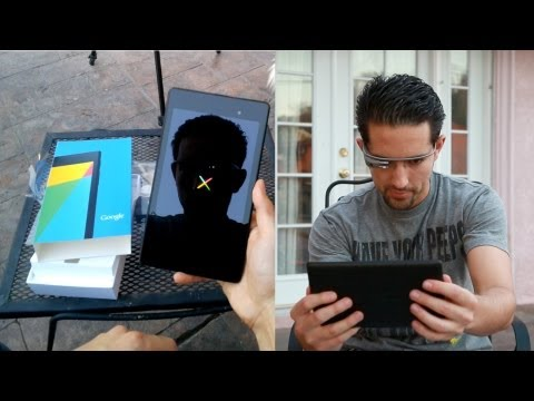 Google Glass: Nexus 7 (2nd Generation) Unboxing & Hands On!