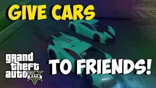 """GTA 5 Glitches NEW """"Give Cars To Friends 1.13"""" FREE"""