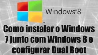 Windows 8 Como Instalar O Windows 7 Junto Com Windows 8