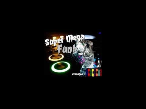 Super Mega Funk 2013 ( Produção Dj Vinicius )