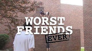 Najhorší priatelia vôbec