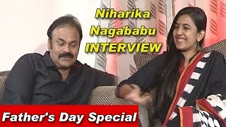 Niharika & Naga Babu Exclusive Interview | Father's Day Special
