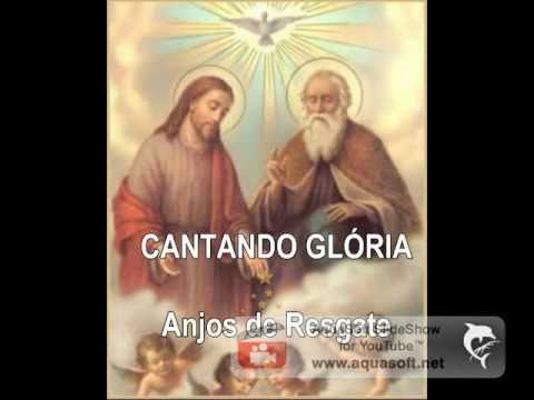 ANJOS DE RESGATE- CANTANDO GLÓRIA