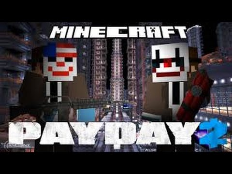 Minecraft Custom map : Payday 2 Banca [Ita]