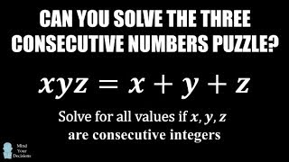 Can You Solve The 3 Consecutive Numbers Puzzle?
