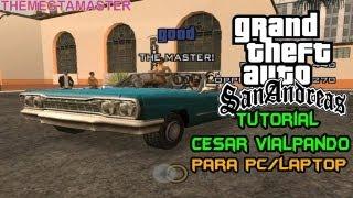 "Tutorial GTA San Andreas PC Tutorial Mision ""Cesar"