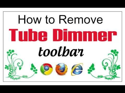 How to Remove (Uninstall) Tube Dimmer From Chrome, Firefox and IE
