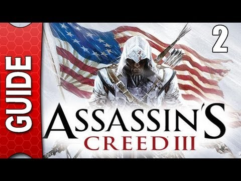 Assassins Creed 3 Walkthrough - Part 2 [Gameplay/Guide] [Story Mode/No Commentary]