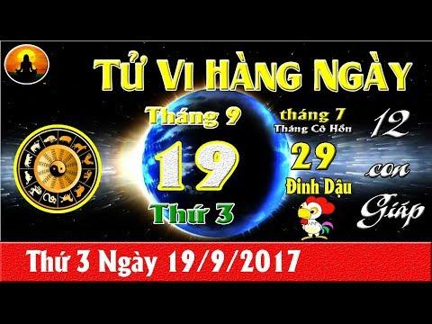 Tử Vi Thứ 3 Ngày 19/9/2017 Của 12 Con Giáp mới nhất
