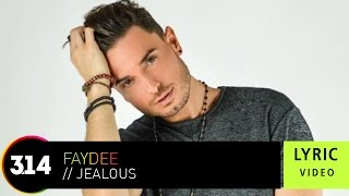 Faydee - Jealous ( Official Lyric Video HQ)