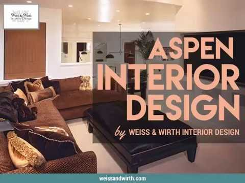 Weiss and Wirth - Aspen Interior Design