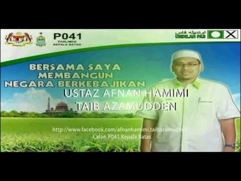 Biodata Ustaz Afnan Hamimi Parlimen Kepala Batas