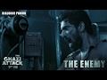 The Ghazi Attack - The Enemy - Dialogue Promo- Daggubati R..