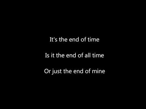 The Band Perry End of Time Lyrics