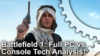 Battlefield 1 - PS4/Xbox One/PC Graphics Comparison