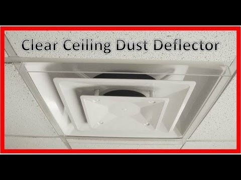Ceiling Dust Deflector Clear 4871 Youtube