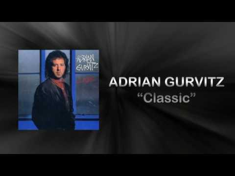 Adrian Gurvitz - Classic (HQ AUDIO)