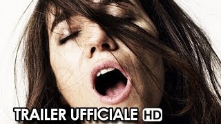 Nymphomaniac Volume 1 Trailer Ufficiale Italiano (2014