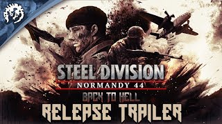 Steel Division: Normandy 44 - Back to Hell Megjelenés Trailer