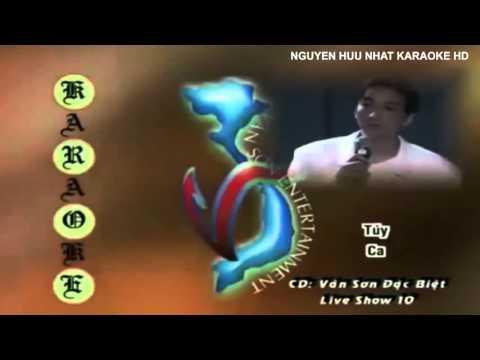Karaoke - Túy Ca - Trường Vũ HD