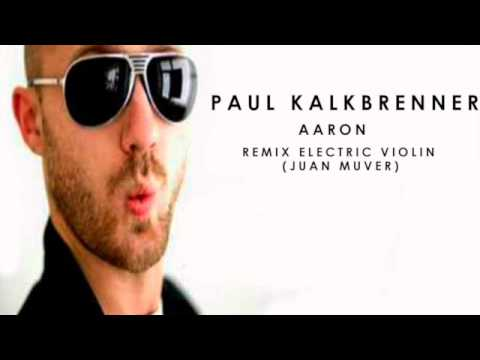 Aaron - Paul Kalkbrenner (Remix Electric violin) by Juan Muver