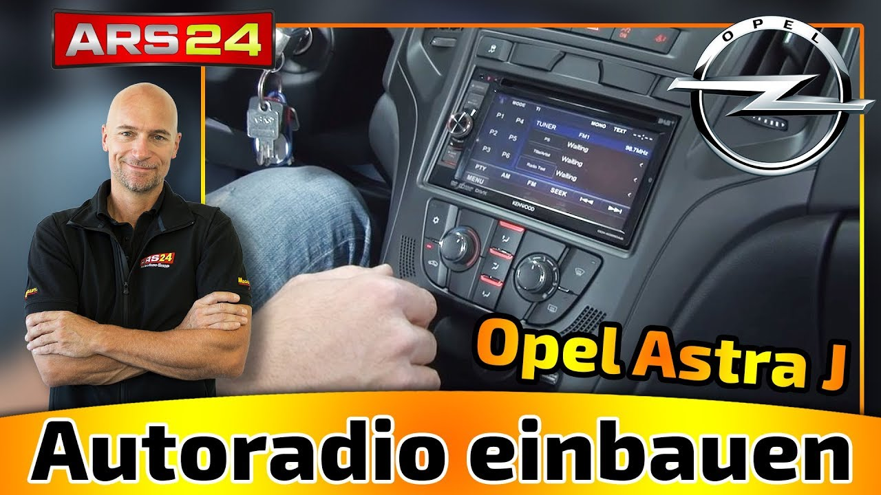 Autoradio Einbau Opel Astra J