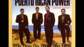 Yo Que No Vivo Sin Ti Puerto Rican Power
