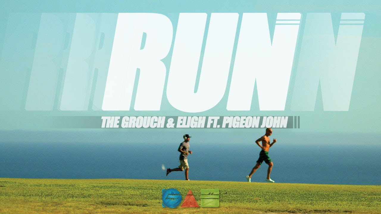 The Grouch & Eligh ft. Pigeon John - Run (Music Video)
