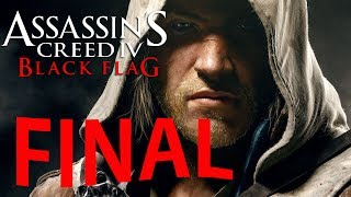 Assassin's Creed IV : Black Flag FINAL ÉPICO