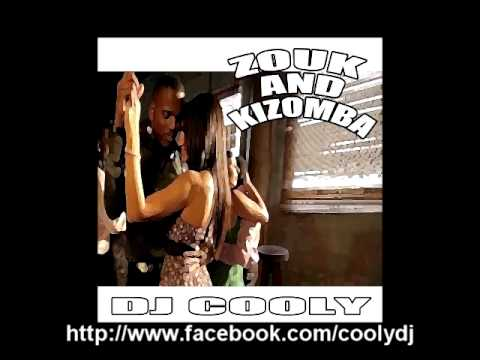 DJ COOLY - ZOUK AND KIZOMBA MIX 2011 (extrait)