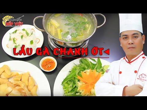 Cách nấu Lẩu Gà Chua Cay thơm và ngon cho những ngày cuối tuần - Chef Thái | Khám Phá Bếp Việt