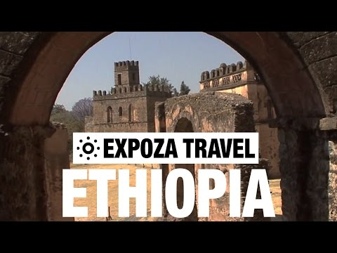 Ethiopia Travel Video Guide