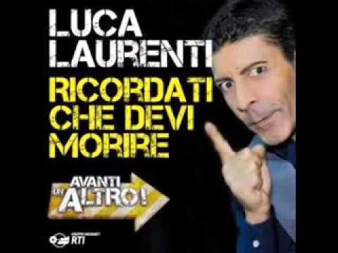 Ricordati Che Devi Morire - Luca Laurenti Avanti un Altro -