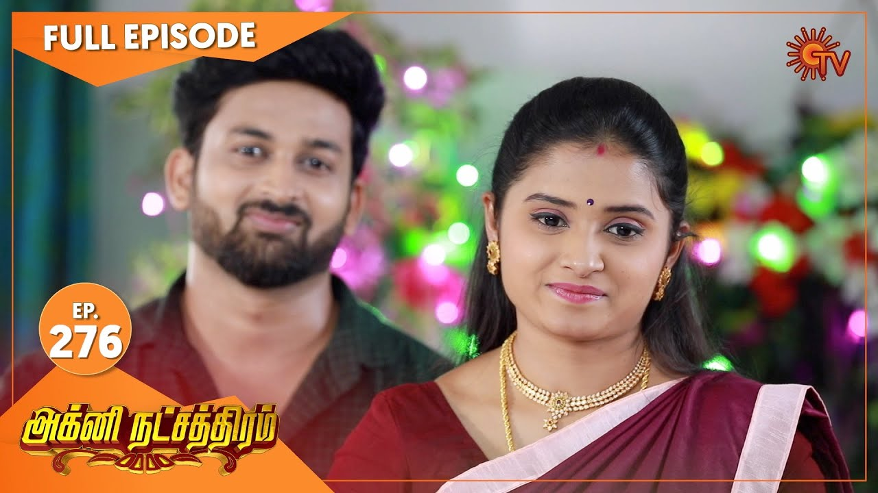Agni Natchathiram - Ep 276   15 Oct 2020   Sun TV Serial   Tamil Serial