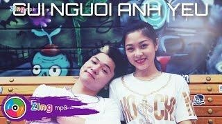 Gửi Người Anh Yêu (Mouth Music Version) - Nguyễn Minh Cường ft. Bảo Kun (Official MV)