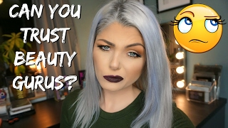 5 Reasons Why I Don't Trust Beauty Gurus | A Bit Of A Rant