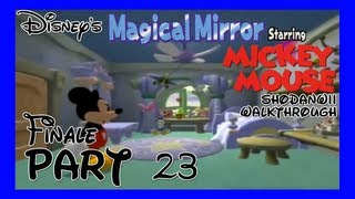 Disney's Magical Mirror Starring Mickey Mouse [23] [Finale