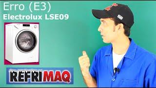 Código De Erro E3 Electrolux LSE 09 Lava E Seca