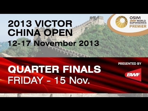 QF - WS - Wang Shixian vs Ratchanok Intanon - 2013 Victor China Open
