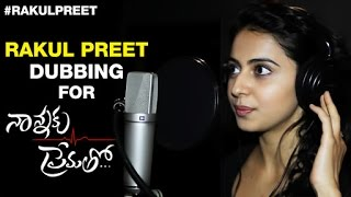 Nannaku Prematho : Rakul speaks @ dubbing studio dubbing for herself