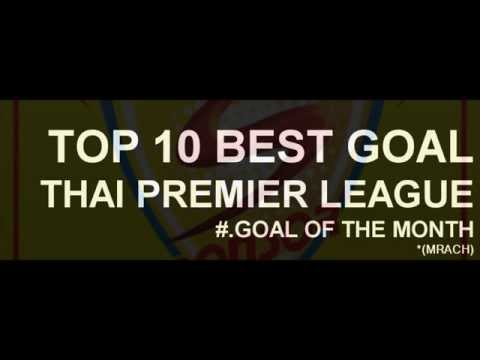 MRACH 2011#.TOP 10 GOAL OF THE MONTH THAI PREMIER LEAGUE