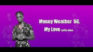 My Love Lyrics HD Video