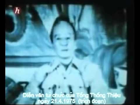 Diễn văn từ chức của TT Nguyễn Văn Thiệu - 21.4.1975