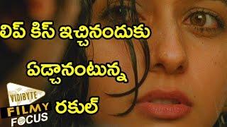 Rakul Preet Singh Cried After A Lip Kiss Scene