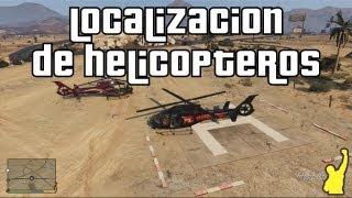 Grand Theft Auto V (GTA V) Localización De Helicopteros